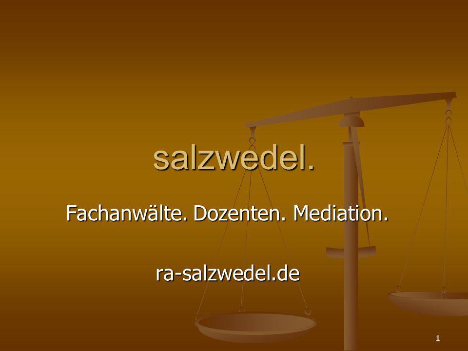 Fachanwälte. Dozenten. Mediation. ra-salzwedel.de