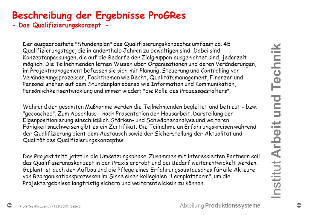 Beschreibung der Ergebnisse ProGRes - Das Qualifizierungskonzept -