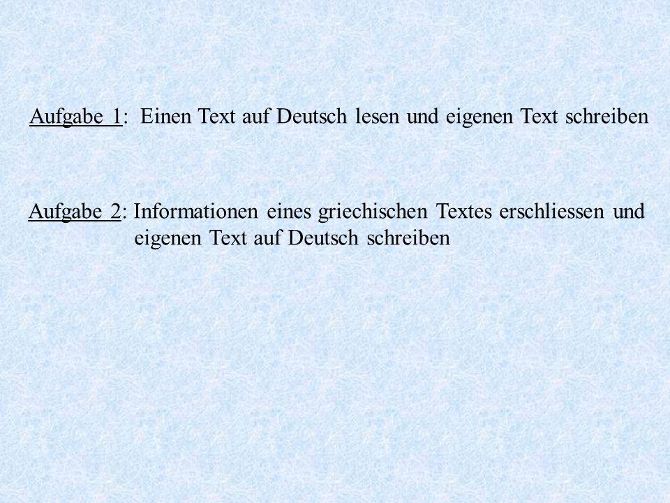 Aufgabe 1: Einen Text auf Deutsch lesen und eigenen Text schreiben