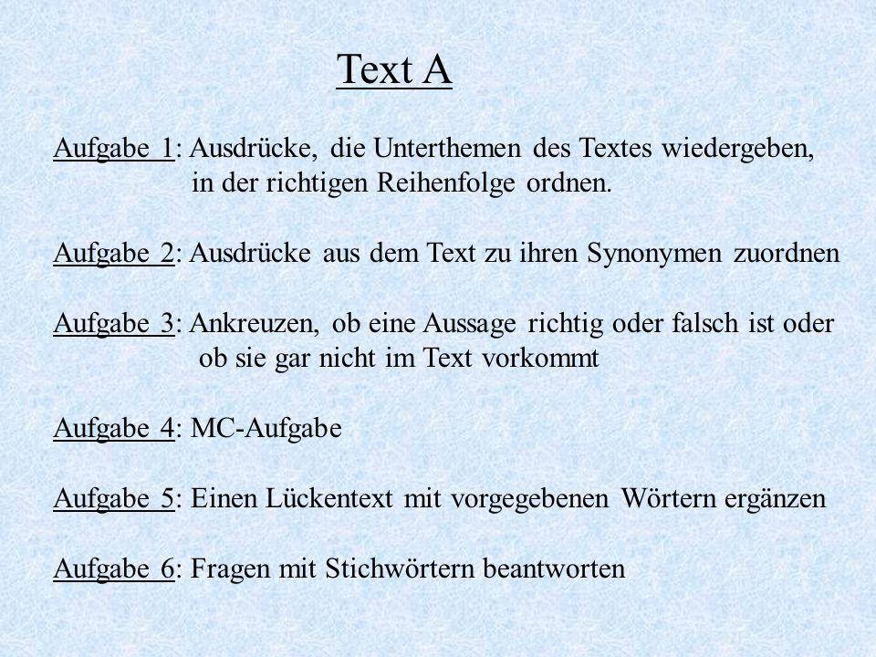 Text A Aufgabe 1: Ausdrücke, die Unterthemen des Textes wiedergeben,