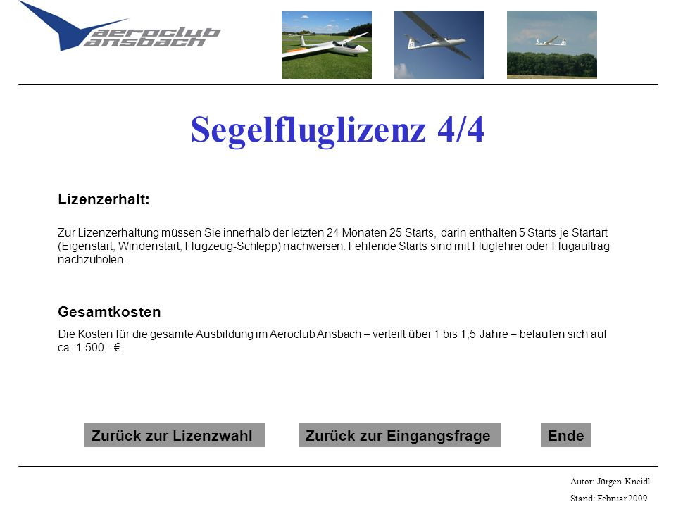 Segelfluglizenz 4/4 Lizenzerhalt: Gesamtkosten Zurück zur Lizenzwahl