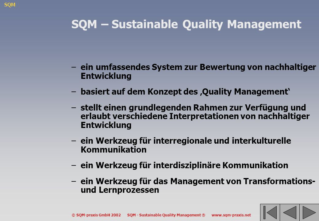 SQM – Sustainable Quality Management