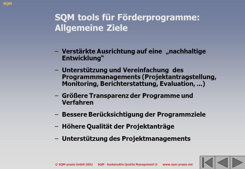 SQM tools für Förderprogramme: Allgemeine Ziele