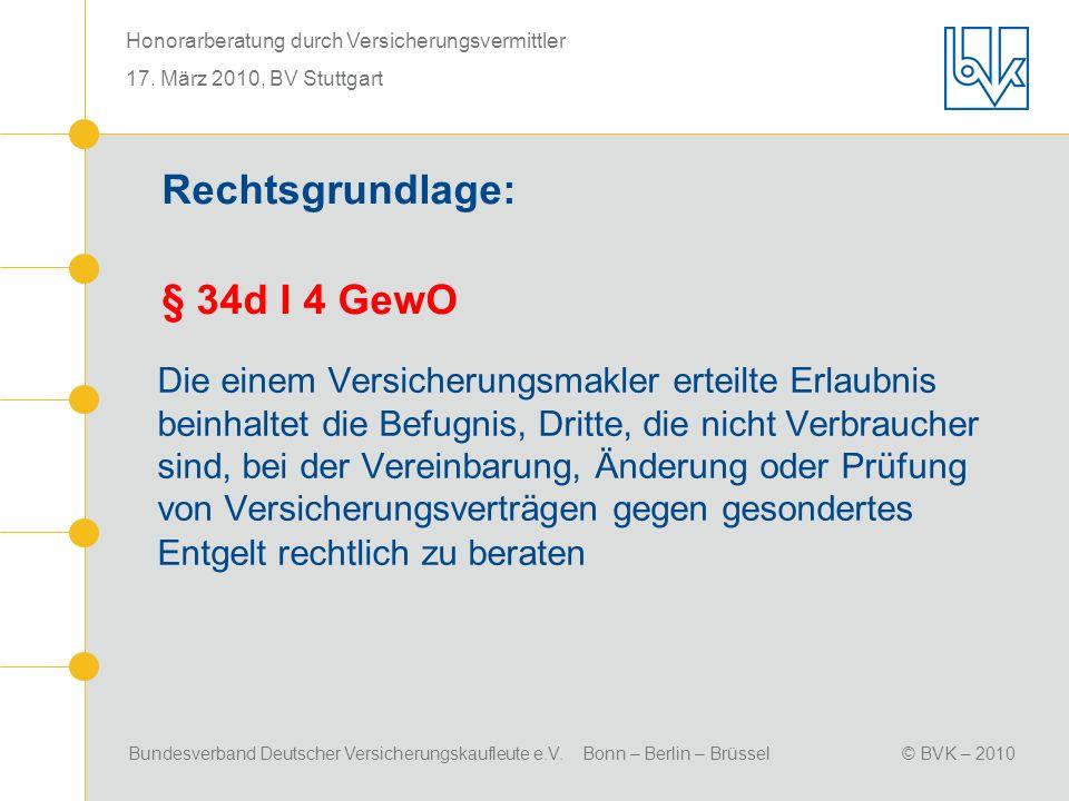 Rechtsgrundlage: § 34d I 4 GewO