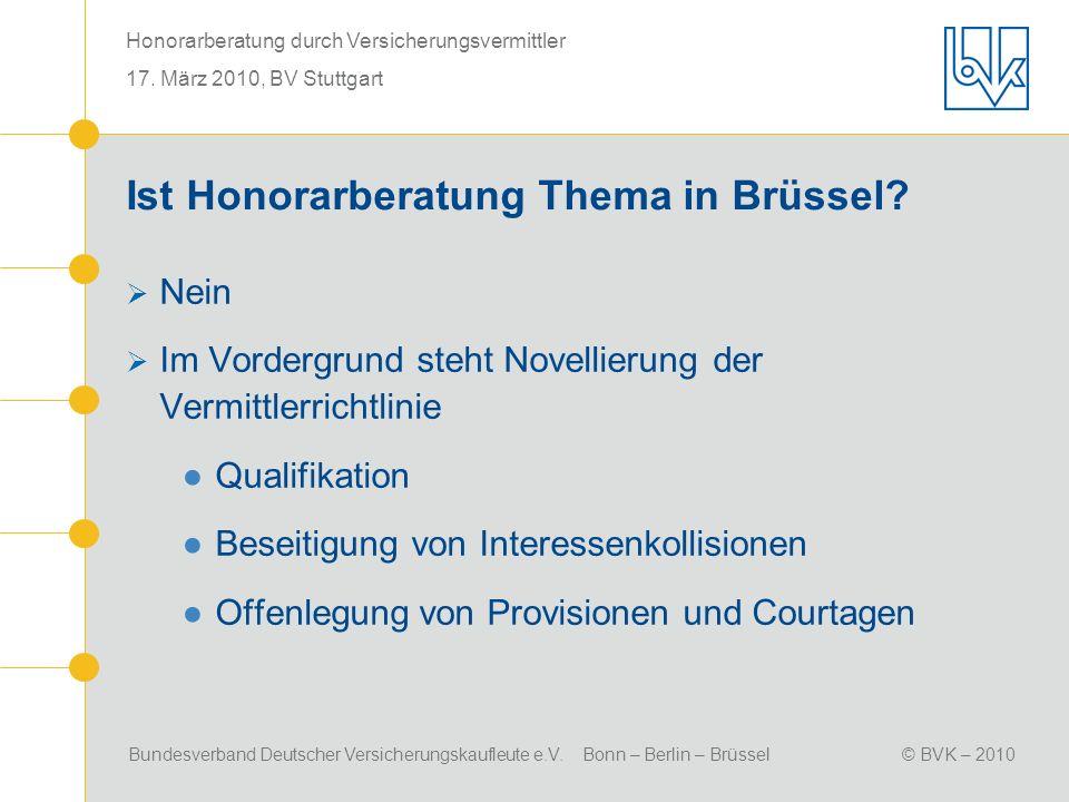 Ist Honorarberatung Thema in Brüssel