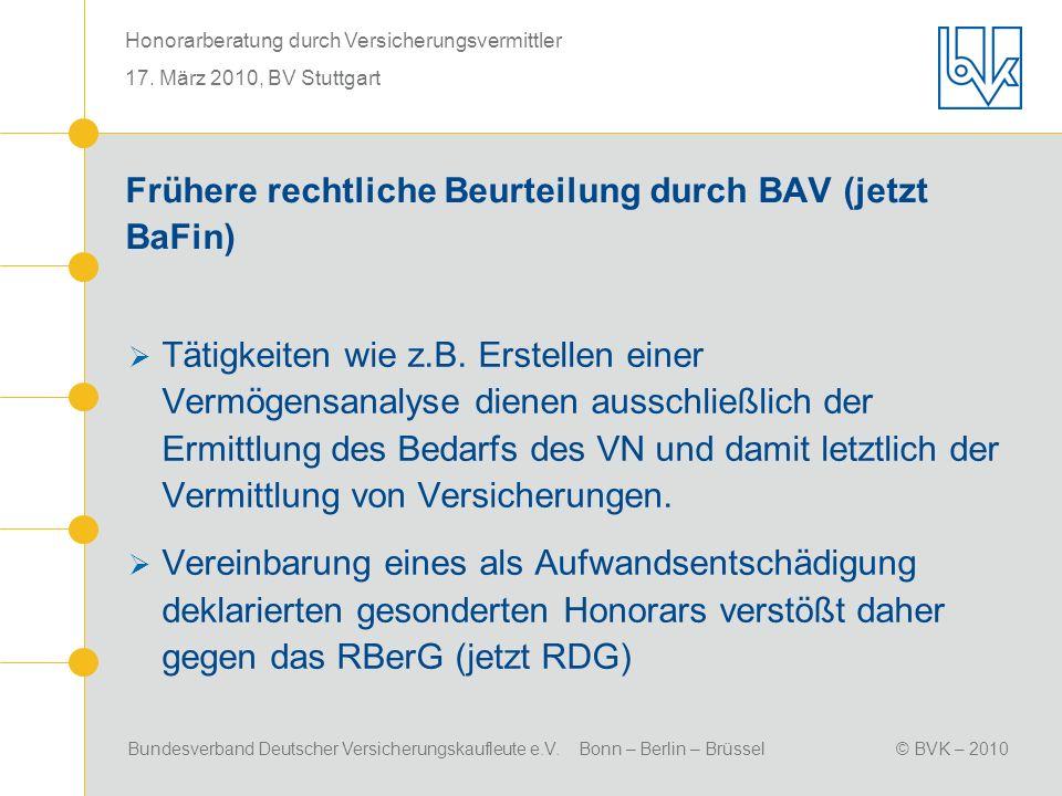 Frühere rechtliche Beurteilung durch BAV (jetzt BaFin)