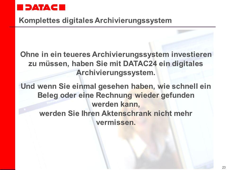 Komplettes digitales Archivierungssystem