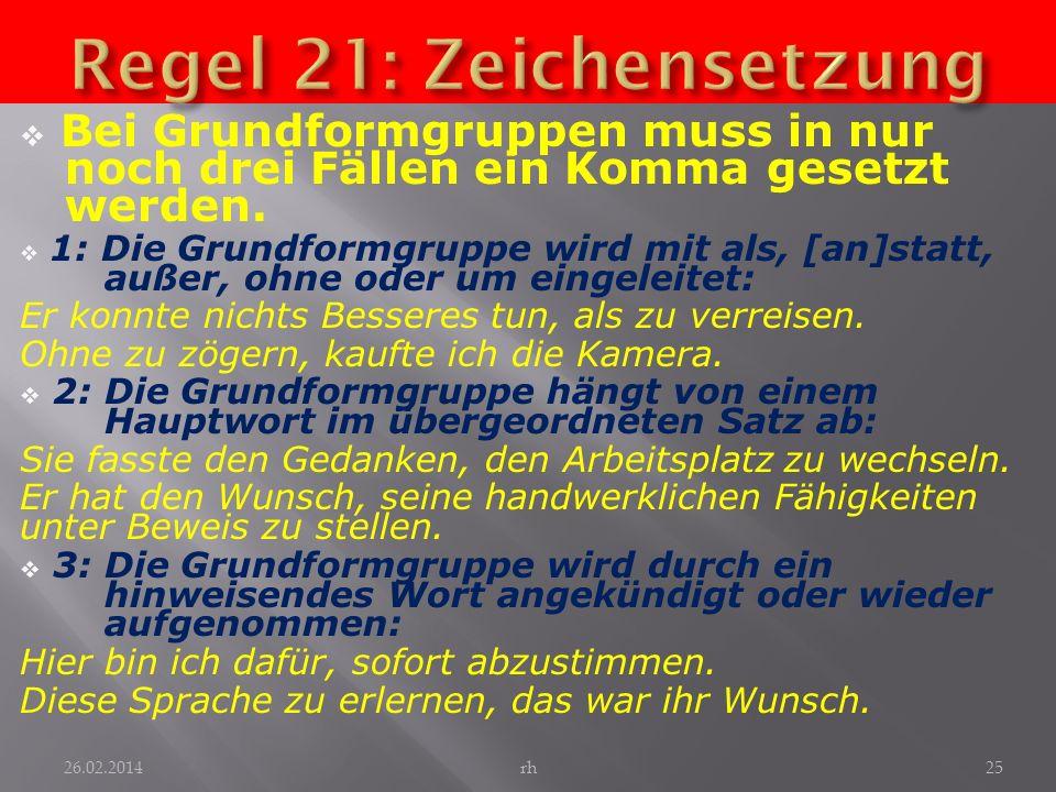 Regel 21: Zeichensetzung