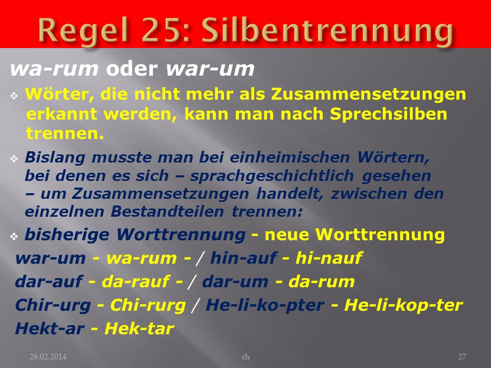 Regel 25: Silbentrennung