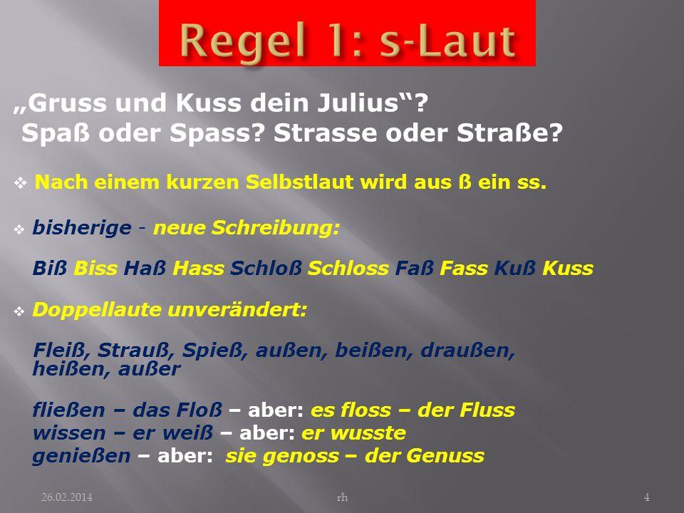 """Regel 1: s-Laut """"Gruss und Kuss dein Julius"""
