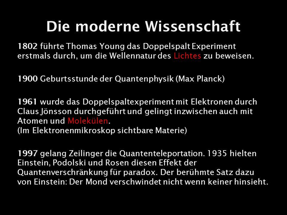 Die moderne Wissenschaft
