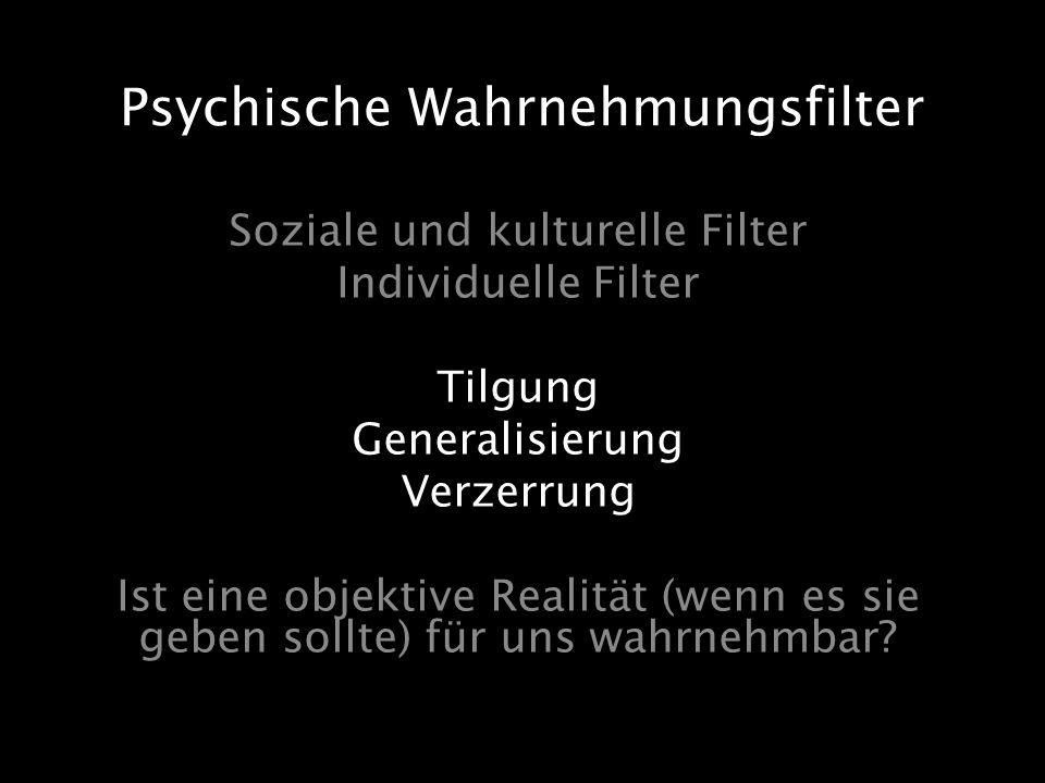 Psychische Wahrnehmungsfilter