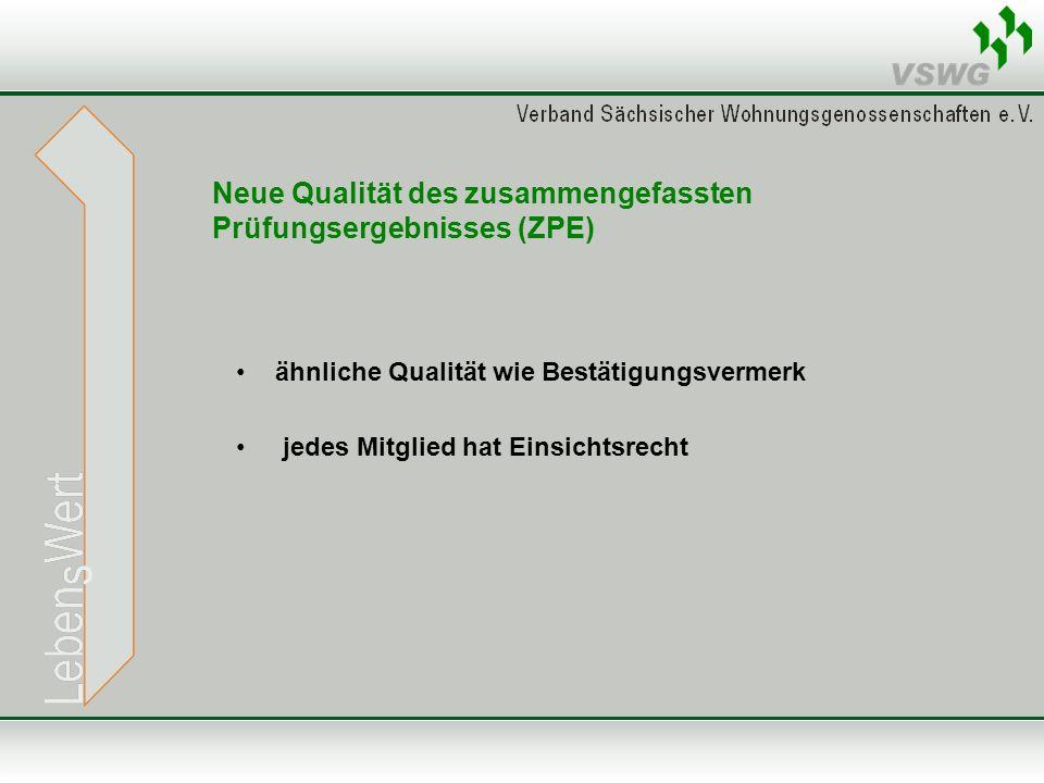 Neue Qualität des zusammengefassten Prüfungsergebnisses (ZPE)