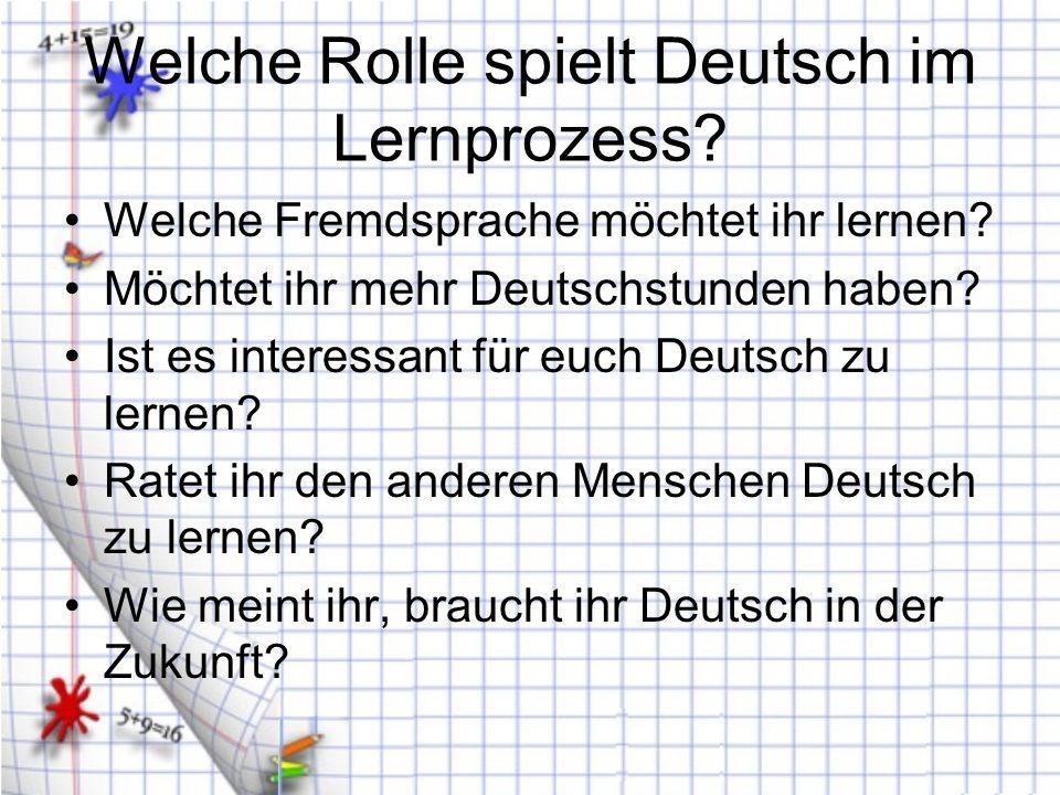 Welche Rolle spielt Deutsch im Lernprozess