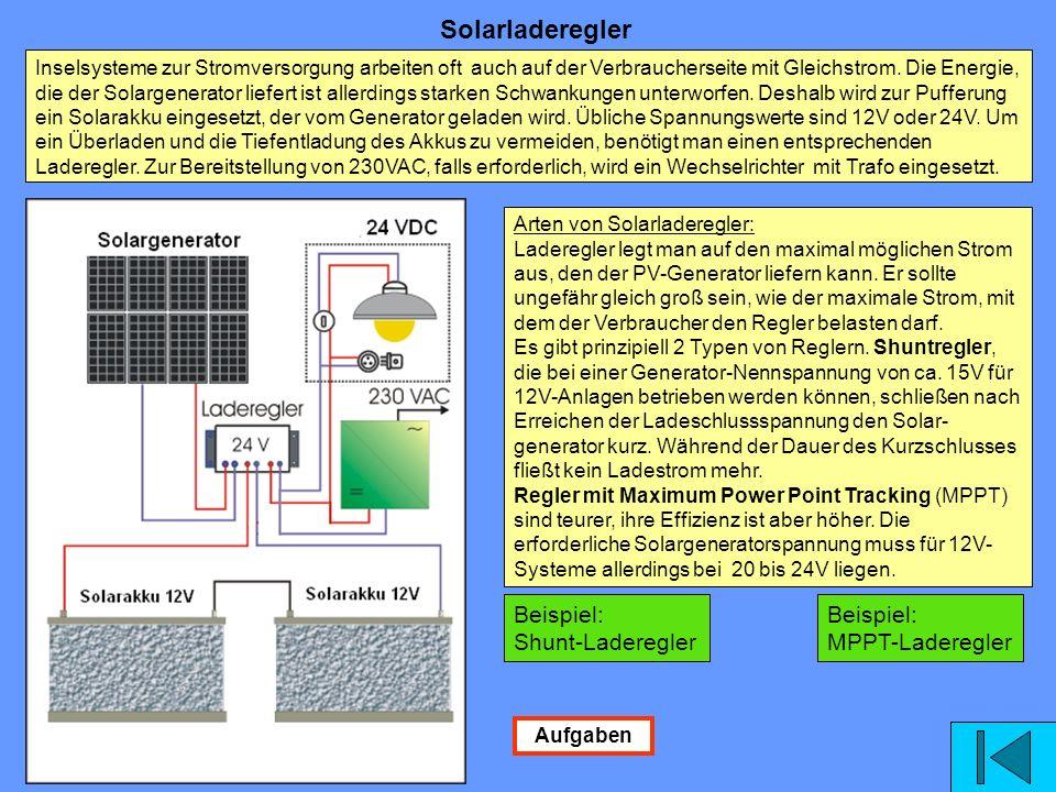 Solarladeregler Beispiel: Shunt-Laderegler Beispiel: MPPT-Laderegler