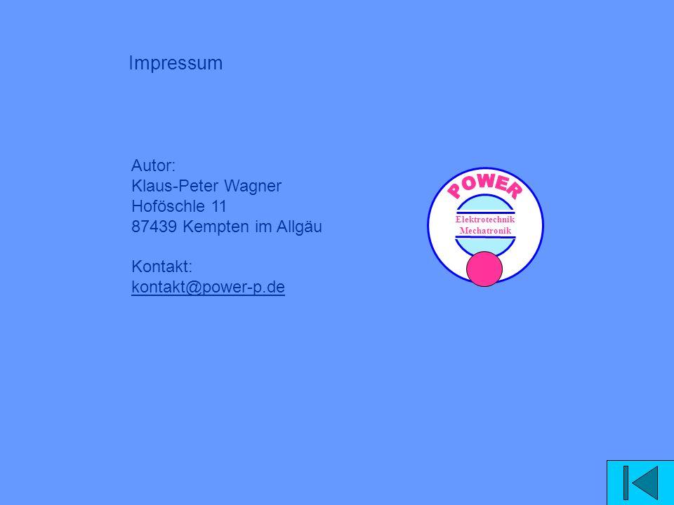 Impressum Autor: Klaus-Peter Wagner Hoföschle 11 87439 Kempten im Allgäu Kontakt: kontakt@power-p.de.