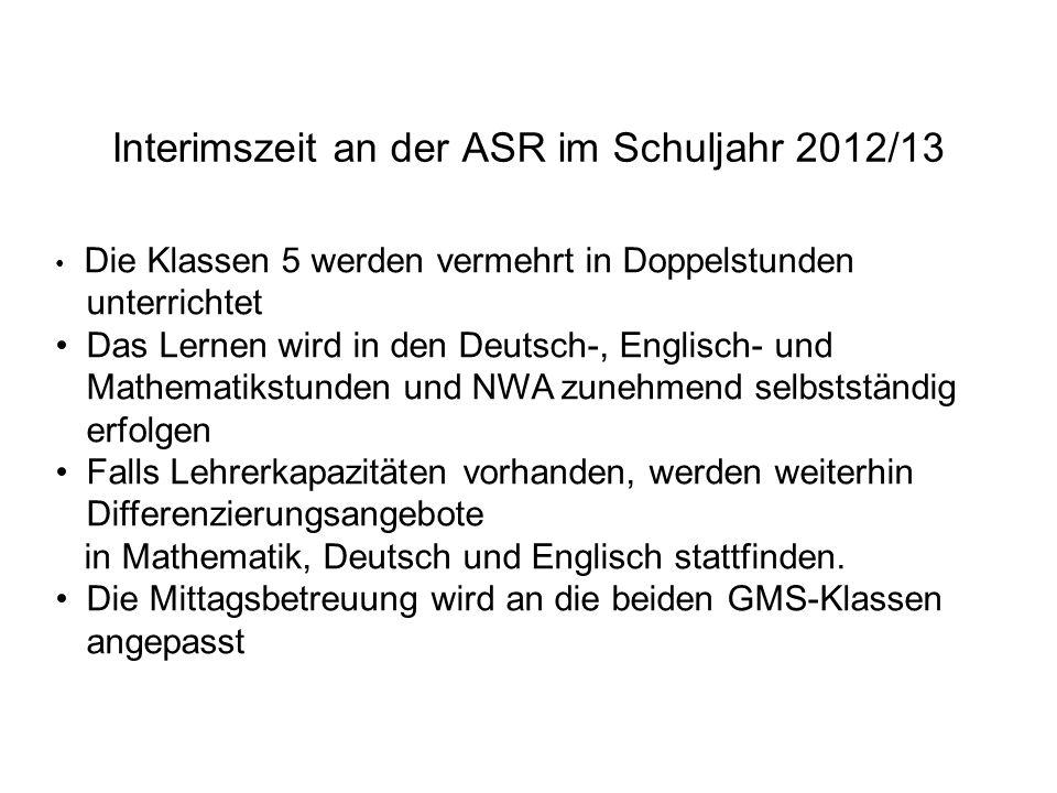 Interimszeit an der ASR im Schuljahr 2012/13
