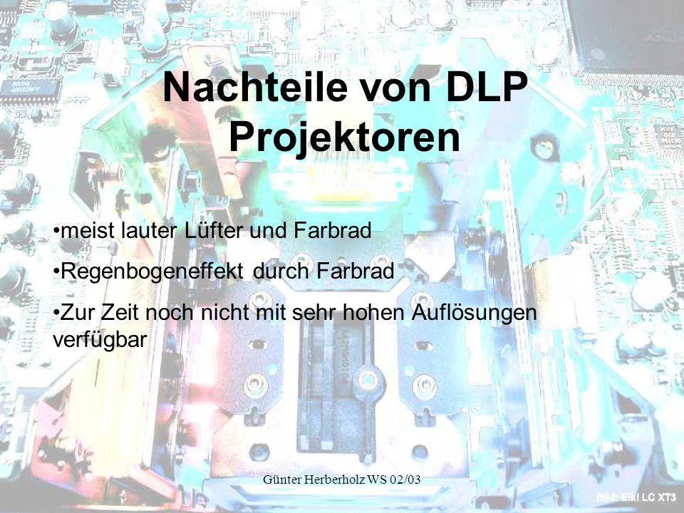 Nachteile von DLP Projektoren