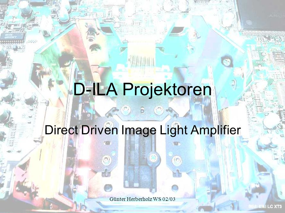 Direct Driven Image Light Amplifier