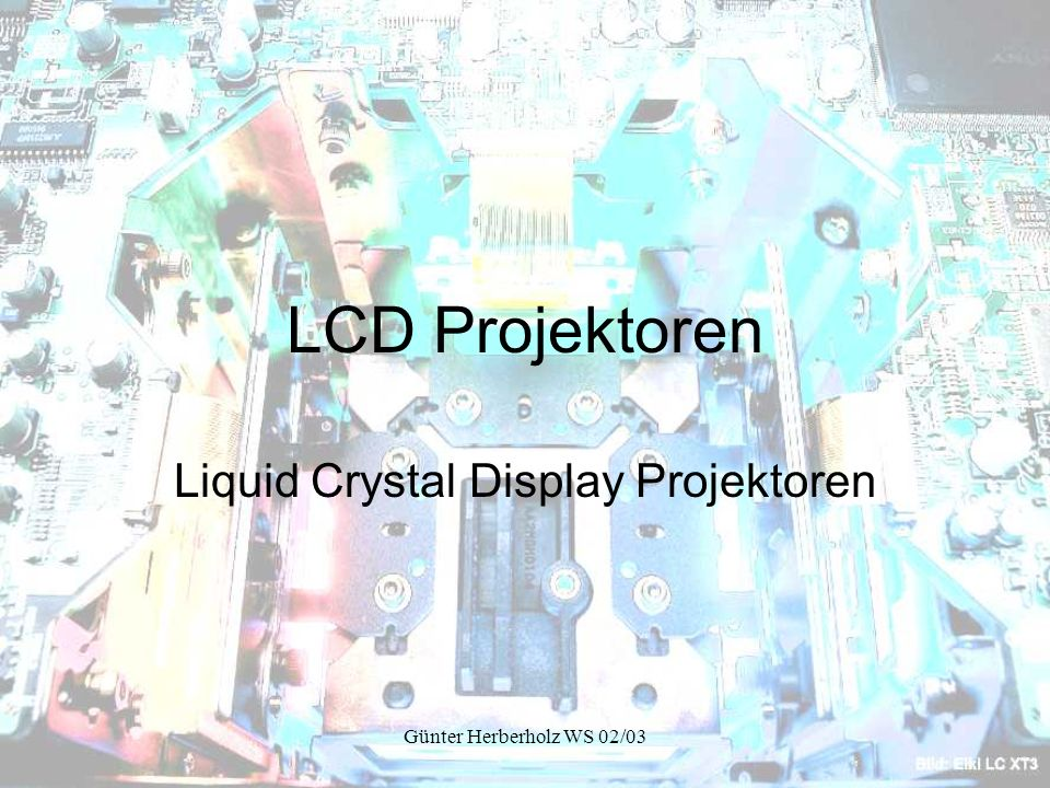 Liquid Crystal Display Projektoren