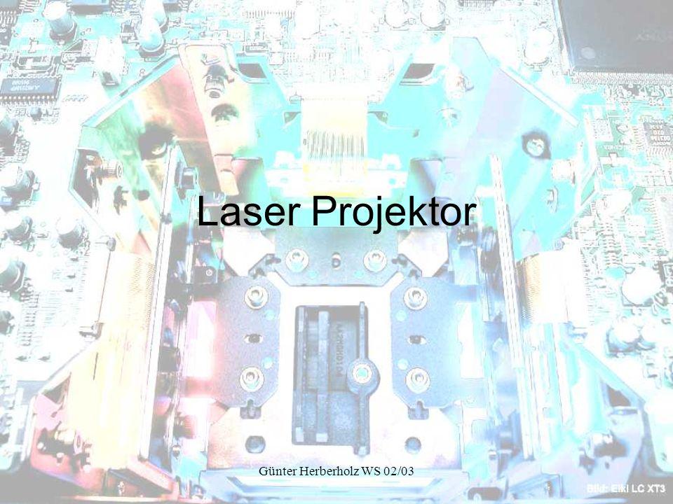 Laser Projektor Günter Herberholz WS 02/03