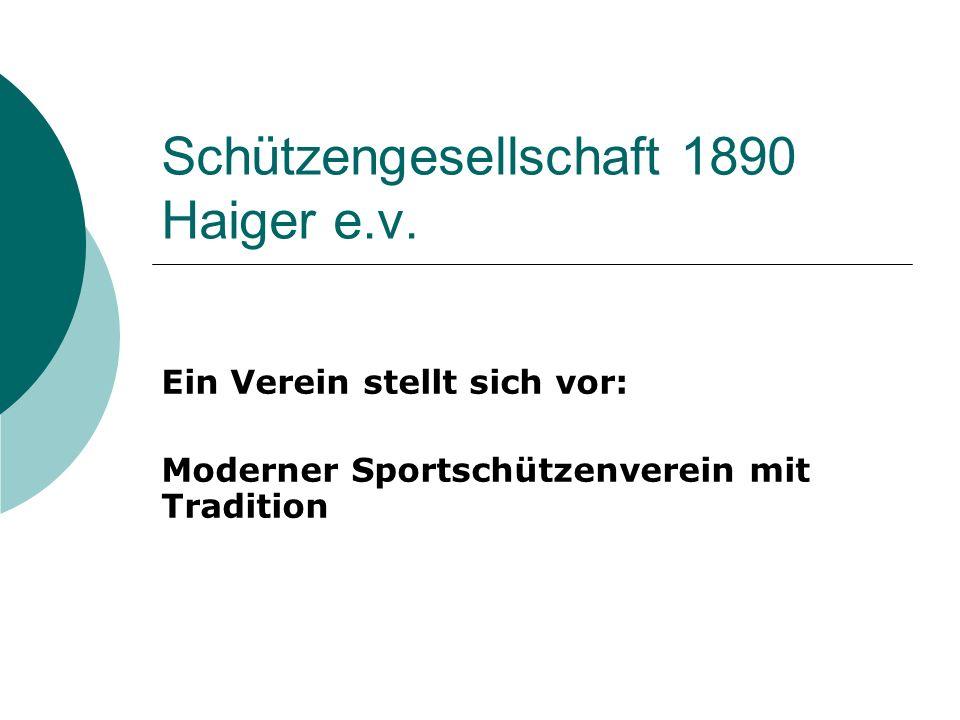 Schützengesellschaft 1890 Haiger e.v.