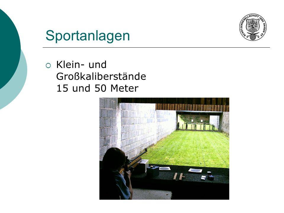 Sportanlagen Klein- und Großkaliberstände 15 und 50 Meter