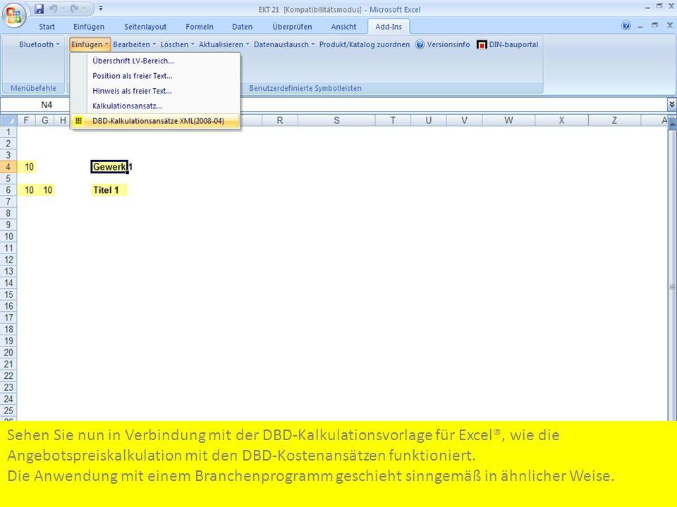 Sehen Sie nun in Verbindung mit der DBD-Kalkulationsvorlage für Excel®, wie die Angebotspreiskalkulation mit den DBD-Kostenansätzen funktioniert.