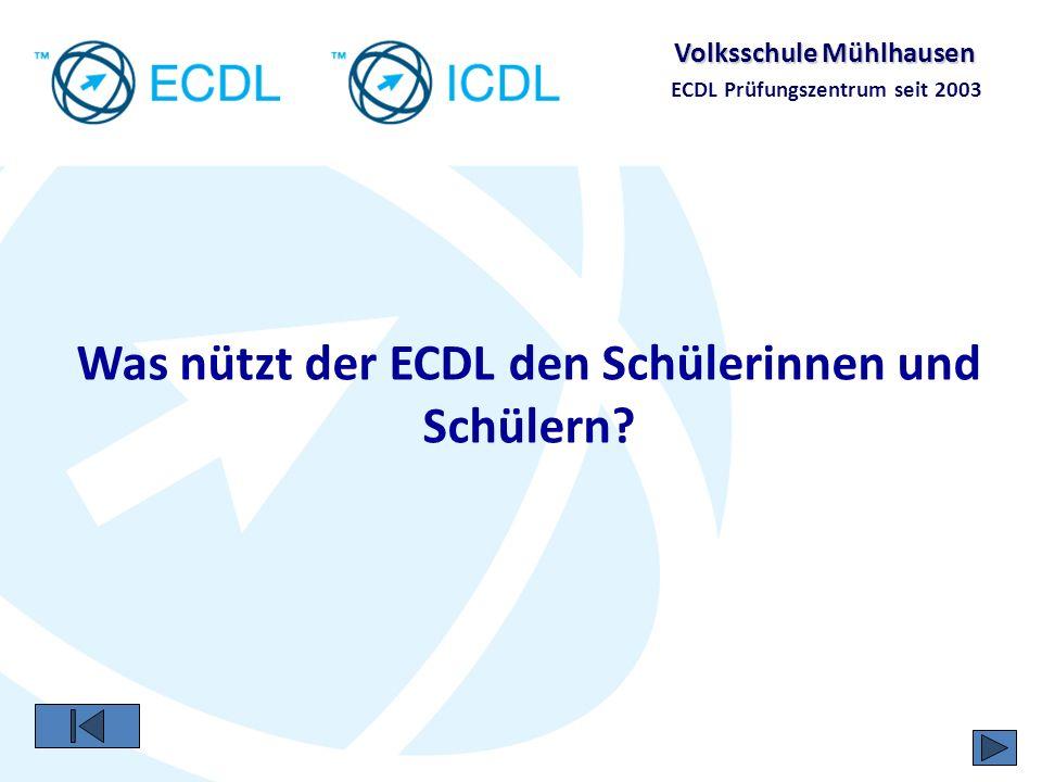 Was nützt der ECDL den Schülerinnen und Schülern