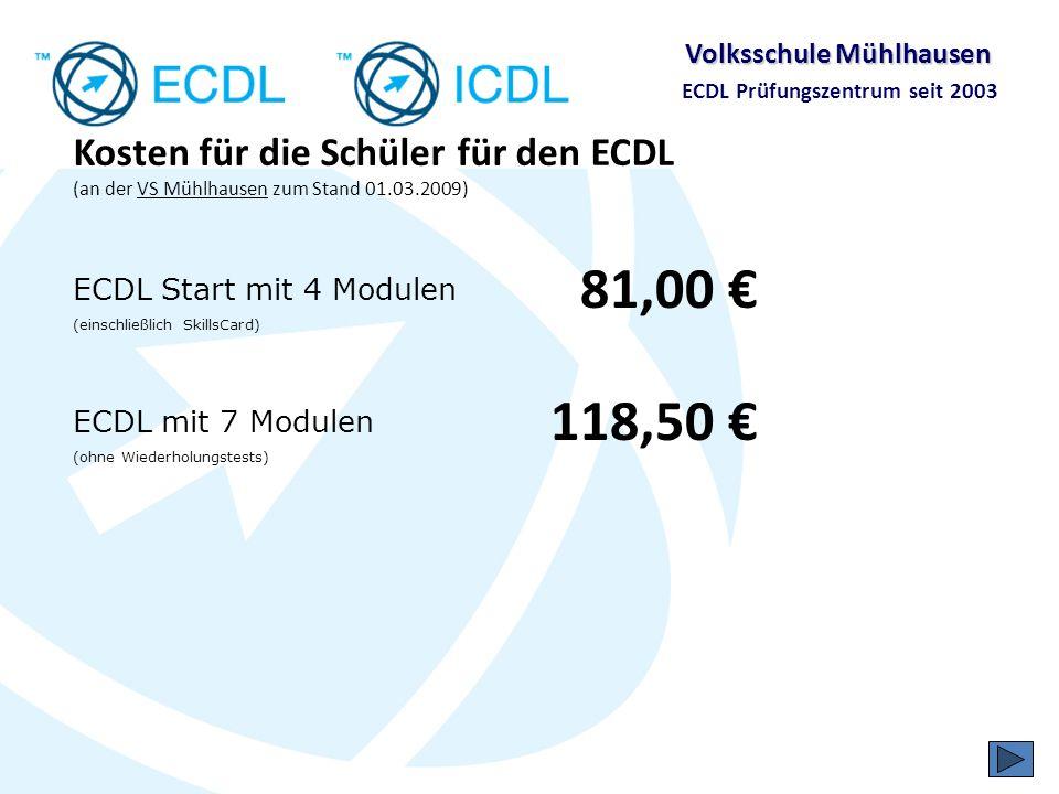 Kosten für die Schüler für den ECDL (an der VS Mühlhausen zum Stand 01