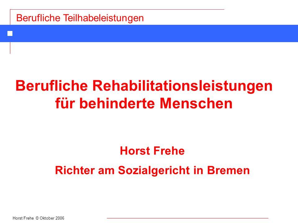 Berufliche Rehabilitationsleistungen für behinderte Menschen