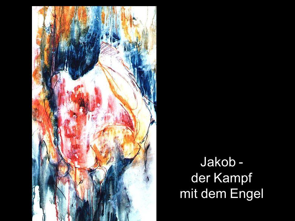 Jakob - der Kampf mit dem Engel