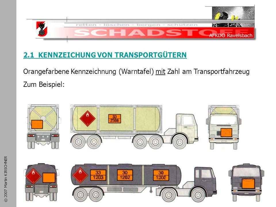 Schadstoffeinsatz 2.1 KENNZEICHUNG VON TRANSPORTGÜTERN