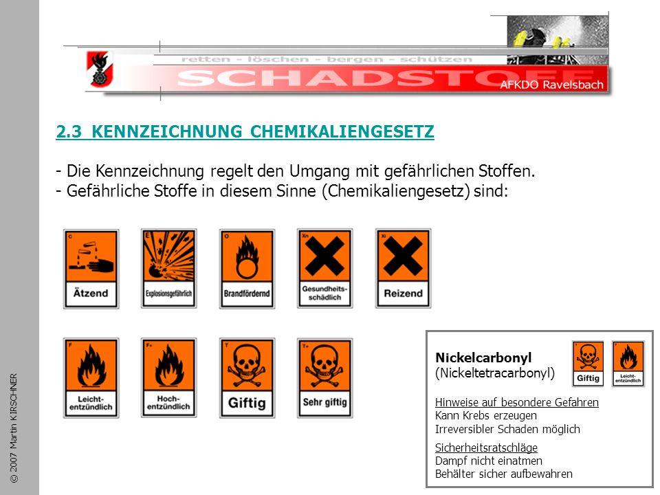 Schadstoffeinsatz 2.3 KENNZEICHNUNG CHEMIKALIENGESETZ
