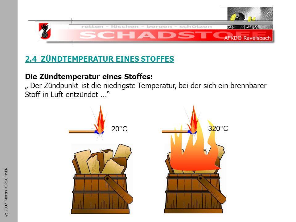 Schadstoffeinsatz 2.4 ZÜNDTEMPERATUR EINES STOFFES