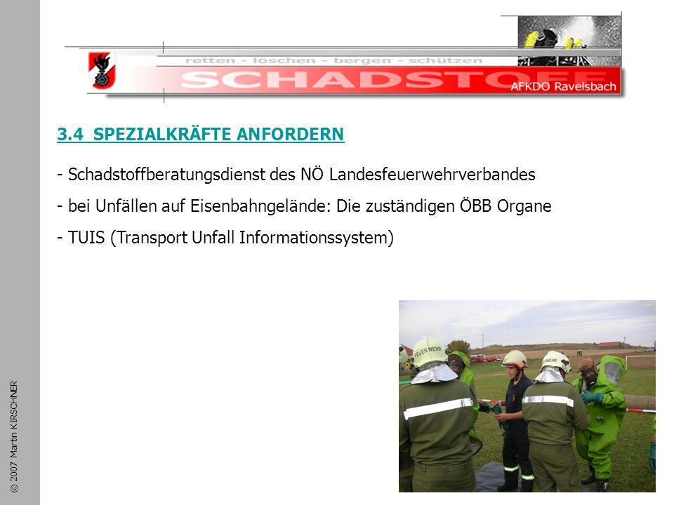 Schadstoffeinsatz 3.4 SPEZIALKRÄFTE ANFORDERN - Schadstoffberatungsdienst des NÖ Landesfeuerwehrverbandes.
