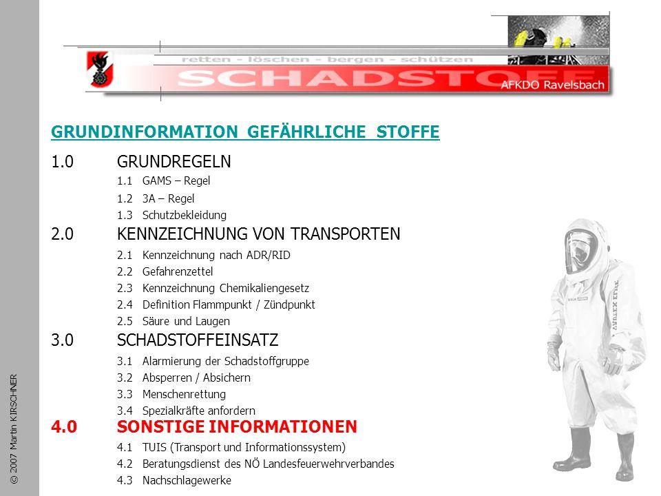 Schadstoffeinsatz GRUNDINFORMATION GEFÄHRLICHE STOFFE 1.0 GRUNDREGELN