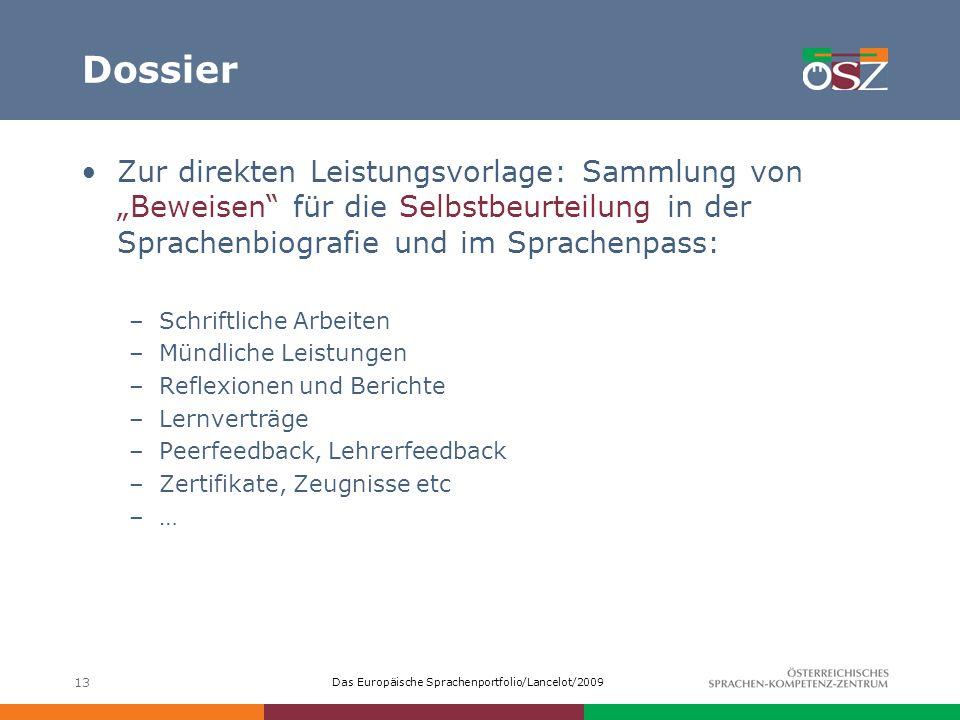 """Dossier Zur direkten Leistungsvorlage: Sammlung von """"Beweisen für die Selbstbeurteilung in der Sprachenbiografie und im Sprachenpass:"""