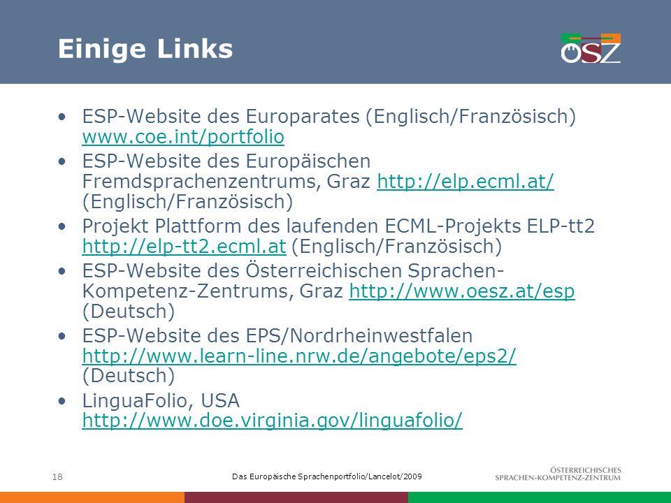 Einige Links ESP-Website des Europarates (Englisch/Französisch) www.coe.int/portfolio.