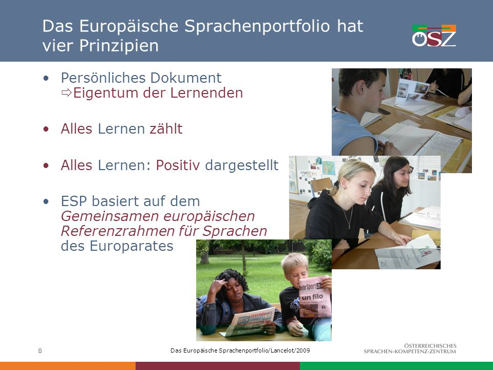 Das Europäische Sprachenportfolio hat vier Prinzipien