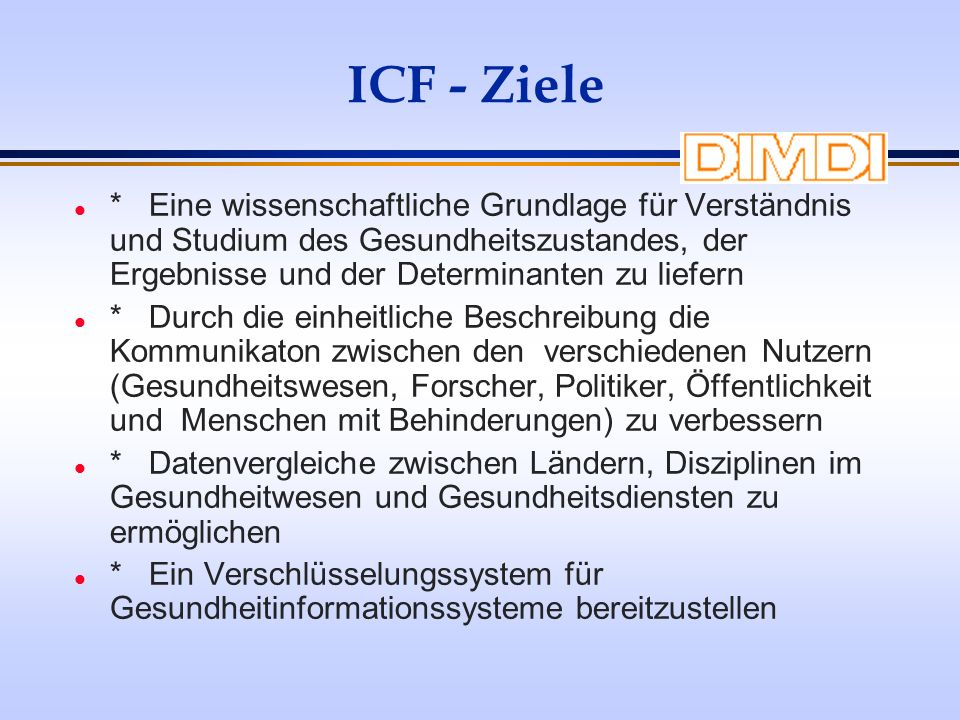 ICF - Ziele