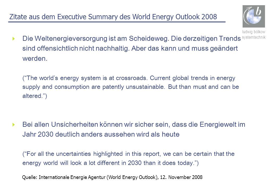 Zitate aus dem Executive Summary des World Energy Outlook 2008
