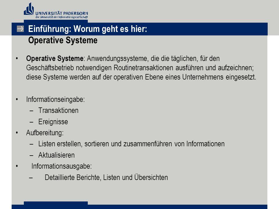 Einführung: Worum geht es hier: Operative Systeme