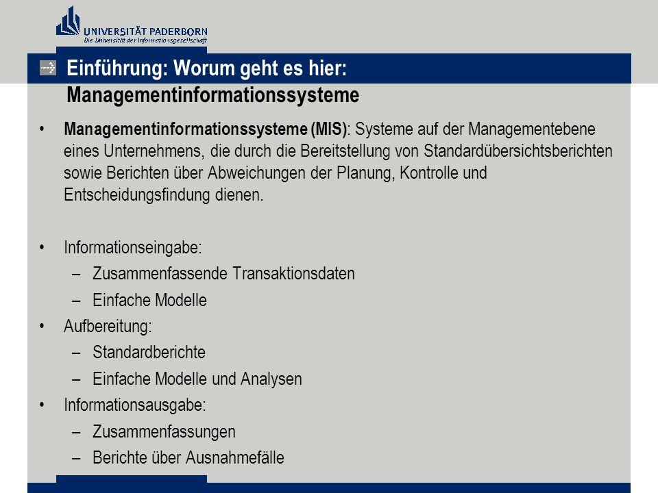 Einführung: Worum geht es hier: Managementinformationssysteme
