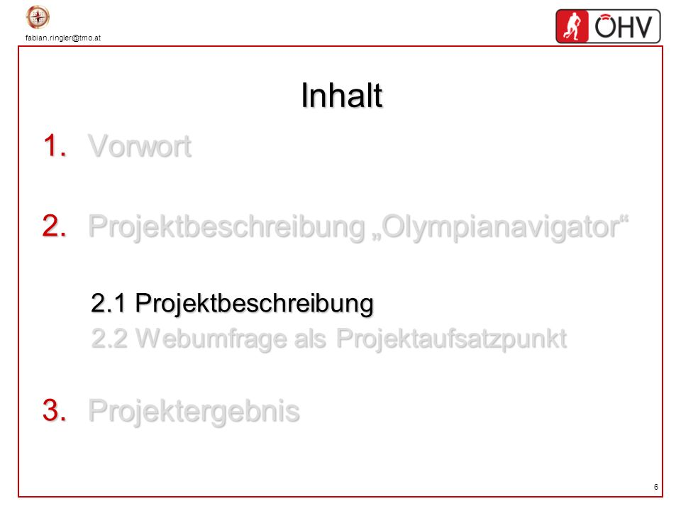 "Inhalt Vorwort Projektbeschreibung ""Olympianavigator Projektergebnis"