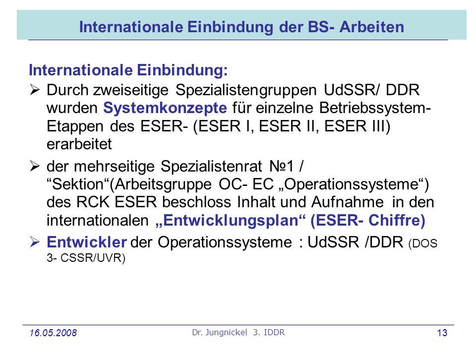 Internationale Einbindung der BS- Arbeiten
