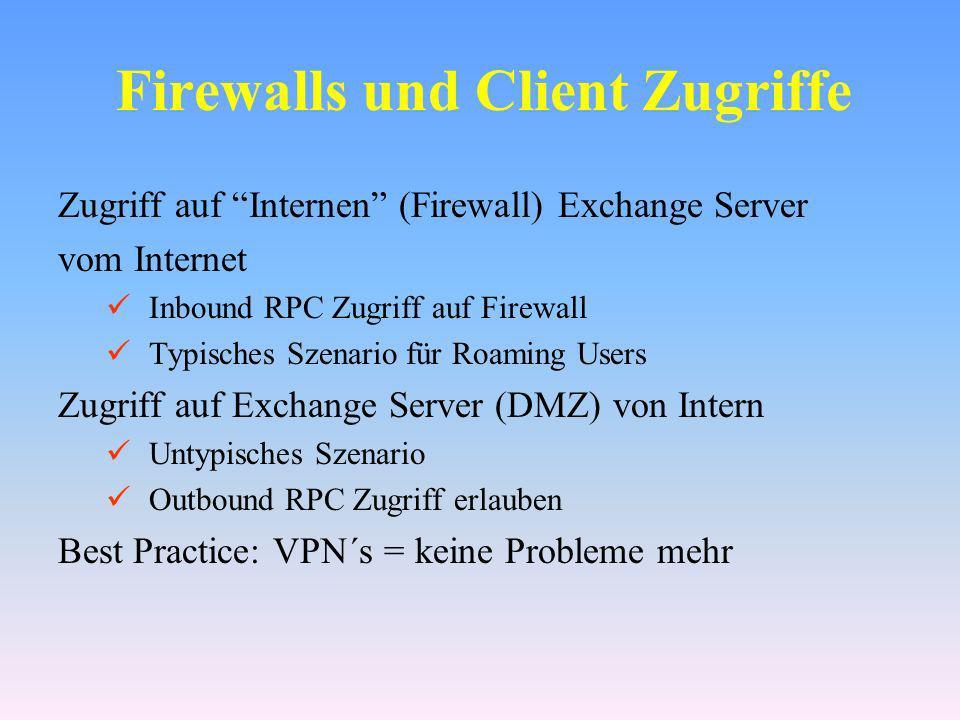 Firewalls und Client Zugriffe