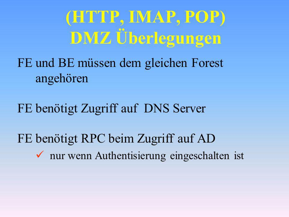 (HTTP, IMAP, POP) DMZ Überlegungen