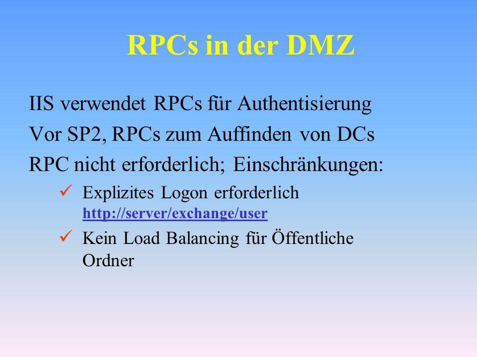 RPCs in der DMZ IIS verwendet RPCs für Authentisierung