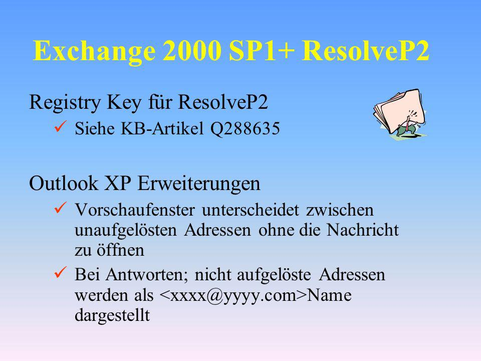 Exchange 2000 SP1+ ResolveP2 Registry Key für ResolveP2